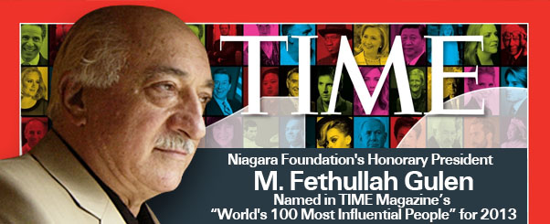 "Niagara Foundation's Honorary President M. FETHULLAH GULEN Named in TIME Magazine's ""World's 100 Most Influential People"" for 2013"